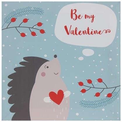 Холст Be my Valentine 30х30 см