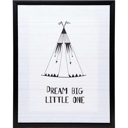 Картина на холсте в раме Dream big 40х50 см