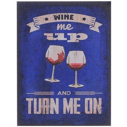 Картина на МДФ Вино 30х40 см